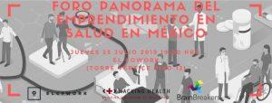 Foro Panorama del Emprendimiento en Salud en México
